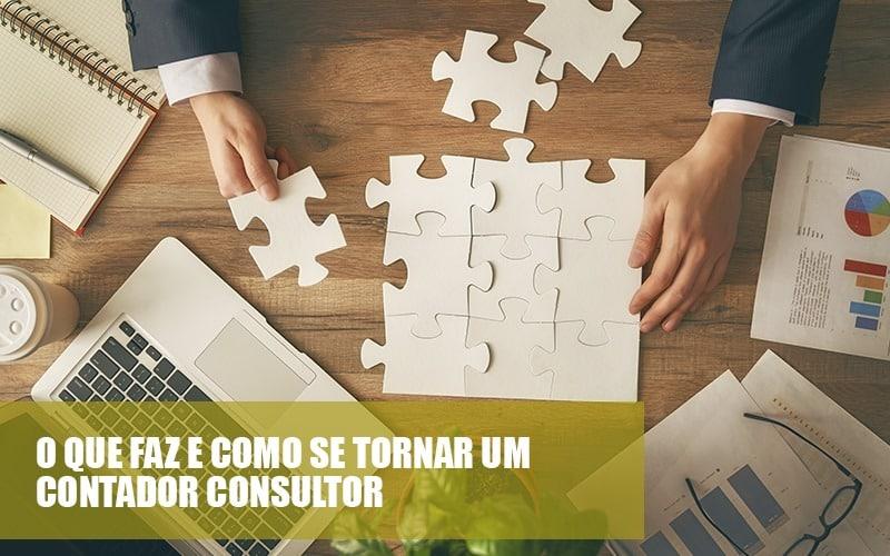 O Que Fazer E Como Se Tornar Um Contador Consultor - Contabilidade Consultiva   Marco Educação